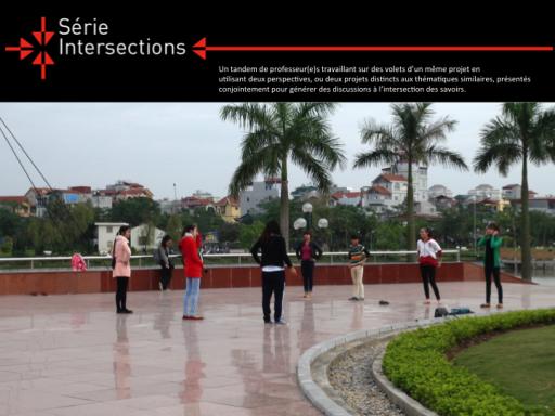 Séminaire - Série Intersections: «L'usage des parcs chez les jeunes de Hanoi : le rôle du contexte local et culturel»