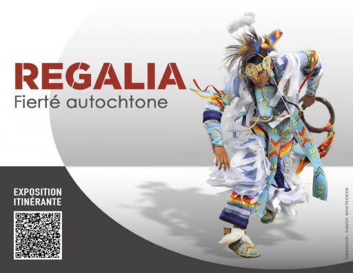 Exposition Regalia - Fierté autochtone