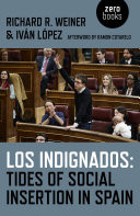 Los Indignados : Tides of Social Insertion in Spain