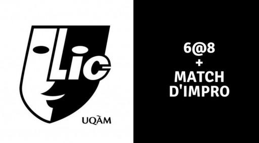 6@8 + impro de la LicUQAM (programme de jumelage)