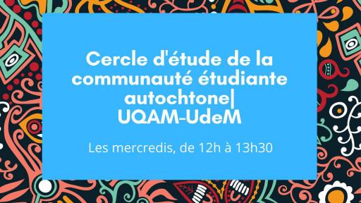 Cercle d'étude de la communauté étudiante autochtone (UQAM-UdeM)