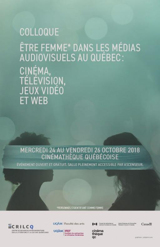 Colloque « Être femme dans les médias audiovisuels au Québec : cinéma, télévision, jeux vidéo, web »