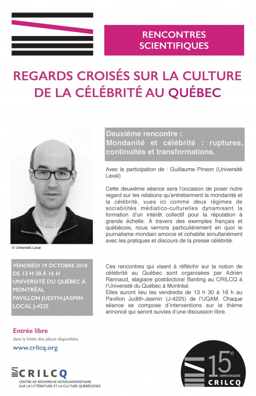 Rencontres scientifiques. Regards croisés sur la culture de la célébrité au Québec