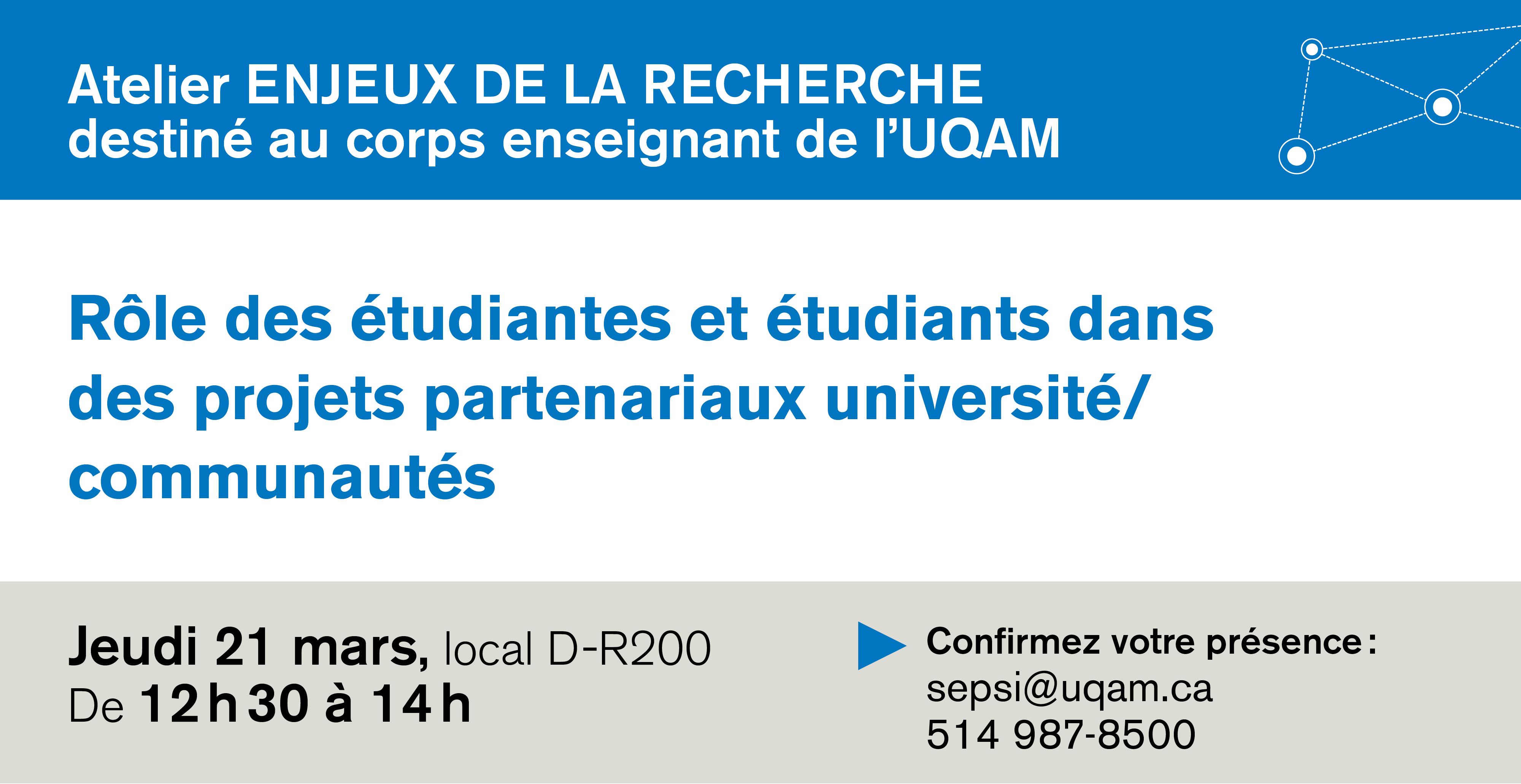 Atelier: Rôle des étudiantes et étudiants dans des projets partenariaux université/communautés