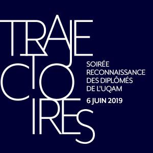 Trajectoires 2019 : La soirée Reconnaissance des diplômés de l'UQAM