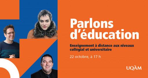 Parlons d'éducation : enseignement à distance aux niveaux collégial et universitaire
