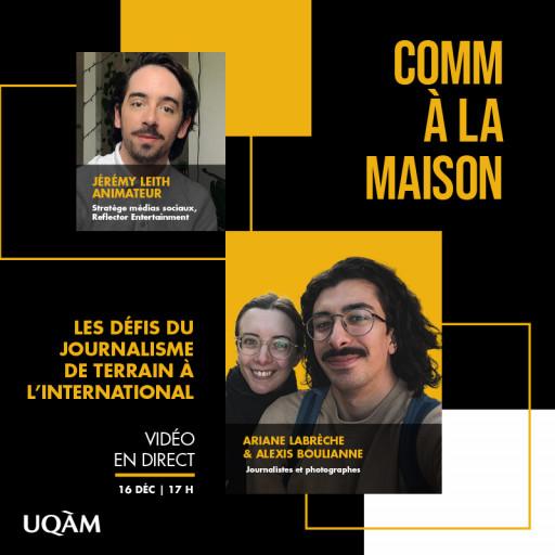 Comm à la maison : Les défis du journalisme de terrain à l'international