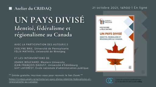 Un pays divisé: Identité, fédéralisme et régionalisme au Canada