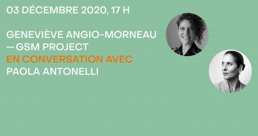 Geneviève Angio-Morneau en conversation avec Paola Antonelli
