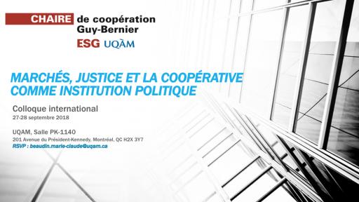 Marchés, justice et la coopérative comme institution politique