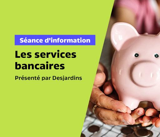 Les services bancaires