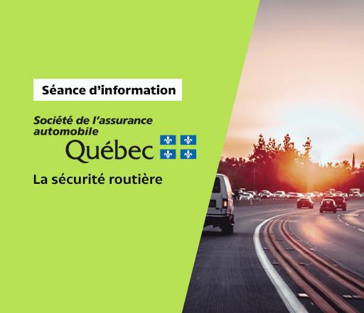 Séance d'information : Les règles et les codes de la sécurité routière (SAAQ)