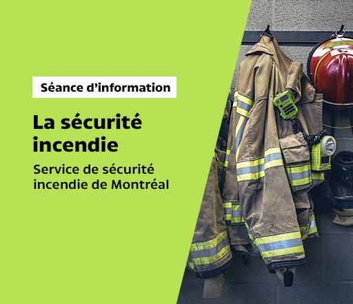 Séance d'information : La sécurité incendie