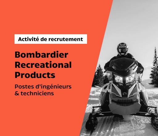 Activité de recrutement avec BRP (Bombardier Recreational Products)