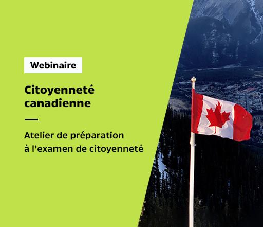 Webinaire sur la préparation à l'examen de la citoyenneté du Canada