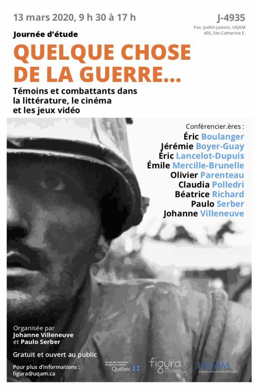 Quelque chose de la guerre... Témoins et combattants dans la littérature, le cinéma et les jeux vidéo
