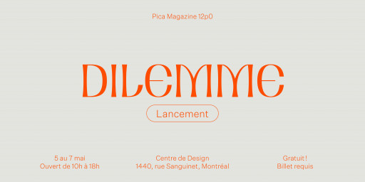 Lancement Pica Magazine — Dilemme
