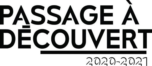 Passage à découvert 2020-2021