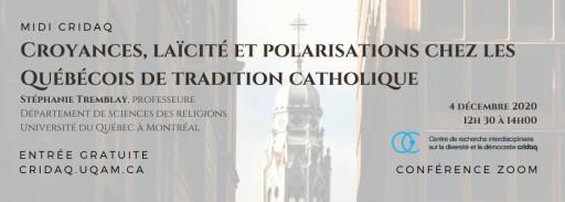 Croyances, laïcité et polarisations chez les Québécois de tradition catholique