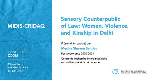 Sensory Counterpublic of Law: Women, Violence, and Kinship in Delhi