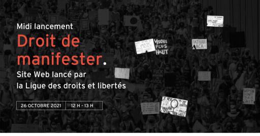 Lancement du site web «Droit de manifester»