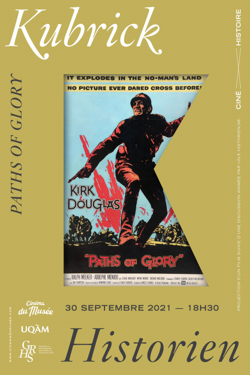 Ciné-histoire «Kubrick historien»: «Paths of Glory» (1957)