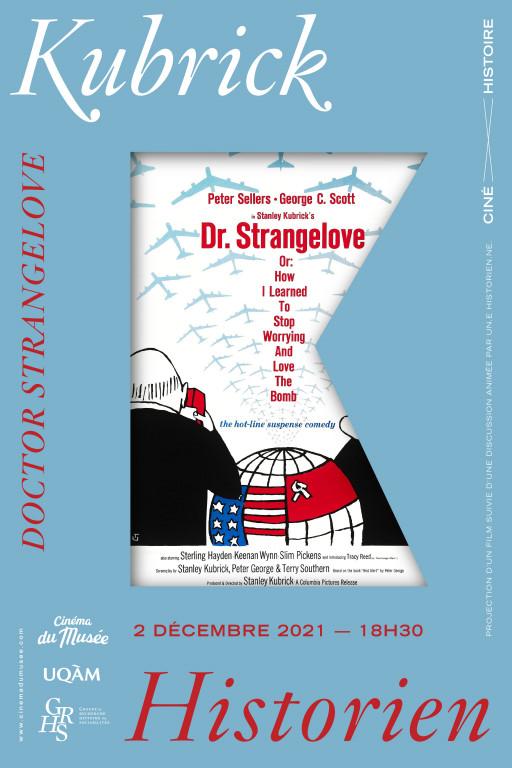 Ciné-histoire «Kubrick historien» : «Doctor Strangelove» (1964)