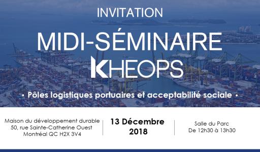 Midi-séminaire KHEOPS : Le développement des pôles logistiques portuaires sous l'angle de l'acceptabilité sociale