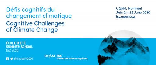 École d'été ISC 2020: «Défis cognitifs du changement climatique»