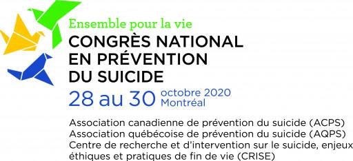 Ensemble pour la vie: congrès national en prévention du suicide