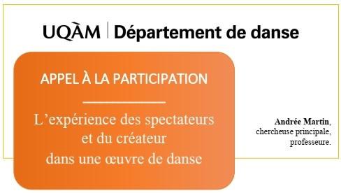 Appel à participation: L'expérience des spectateurs  et du créateur  dans une œuvre de danse