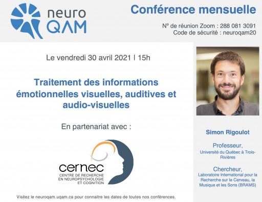 Conférence NeuroQAM: «Traitement des informations émotionnelles visuelles, auditives et audio-visuelles»