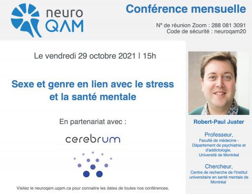 Conférence NeuroQAM: «Sexe et genre en lien avec le stress et la santé mentale» par Robert-Paul Juster