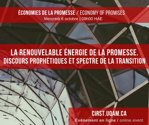 La renouvelable énergie de la promesse. Discours prophétiques et spectre de la transition.