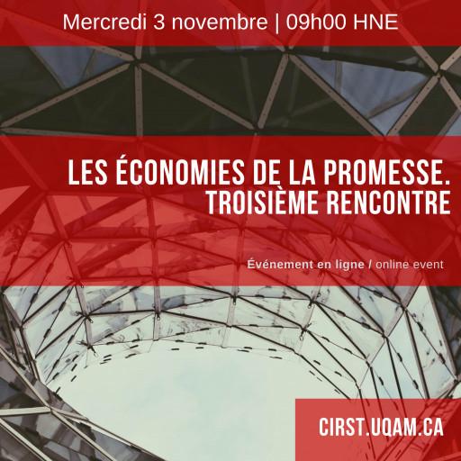 Les économies de la promesse. Troisième rencontre
