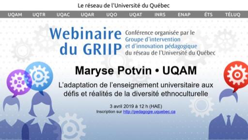 Webinaire du GRIIP: «L'adaptation de l'enseignement universitaire aux défis et réalités de la diversité ethnoculturelle»