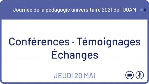 Journée de la pédagogie universitaire 2021 de l'UQAM
