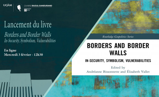 Lancement de livre: «Borders and Border Walls: In-Security, Symbolism, Vulnerabilities»