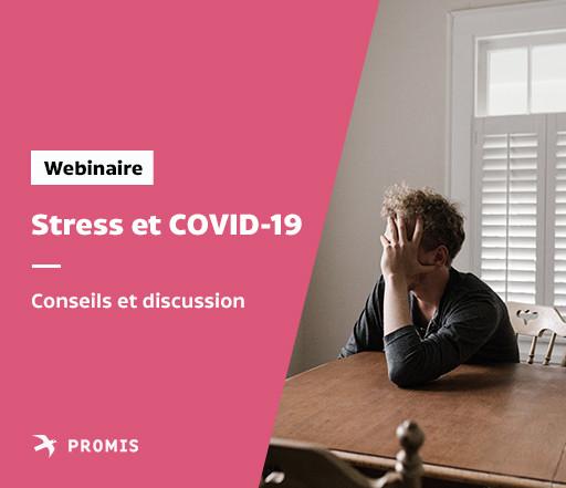 Stress et COVID-19 : Conférence et discussion