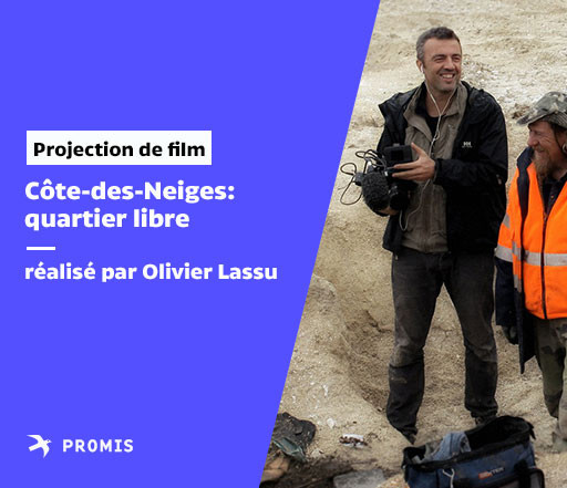 Projection du film «Côte-des-Neiges: quartier libre»
