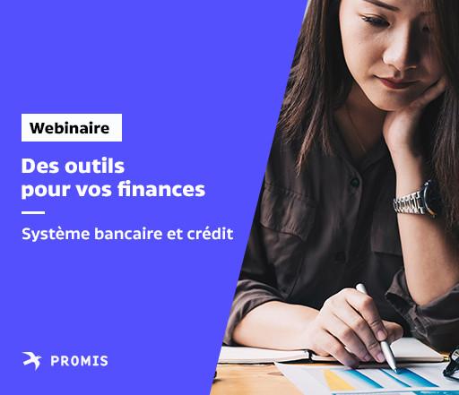 Des outils pour vos finances: Système bancaire et crédit