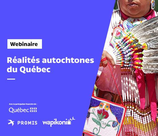 Réalités autochtones du Québec