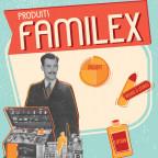 Produits Familex : de l'usine à votre porte