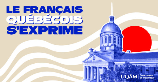 25e colloque des étudiant·es en linguistique: «Le français québécois s'exprime»