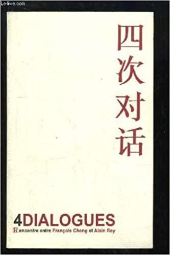 Autour du livre «4 Dialogues»: Rencontres entre François Cheng et Alain Rey