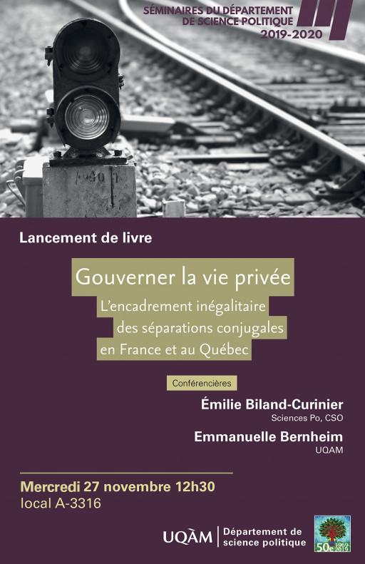 Gouverner la vie privée: L'encadrement inégalitaire des séparations conjugales en France et au Québec