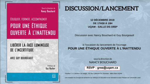 Lancement de l'ouvrage «Pour une éthique ouverte à l'inattendu: Libérer la face lumineuse de l'incertitude» avec Guy Bourgeault