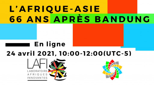 «L'Afrique-Asie, 66 ans après Bandung» et lancement du premier numéro du Bulletin Esprit Bandung